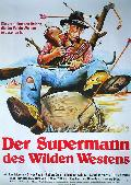 Supermann des wilden Westens, Der