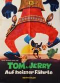 Tom und Jerry - Auf heisser Fährte