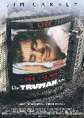 Truman Show, Die