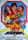 Turbo räumt den Highway auf, Ein