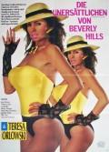 Unersättlichen von Beverly Hills, Die