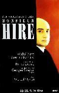 Verlobung des Monsieur Hire, Die
