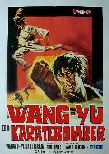 Wang Yu - Der Karatebomber