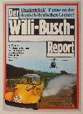 Willi-Busch-Report, Der