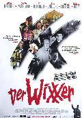 Wixxer, Der