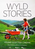 Wyld Stories - Kurzfilme des Young Scottish Cinema