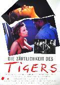 Zärtlichkeit des Tigers, Die