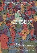Zeitgeist / #Zeitgeist